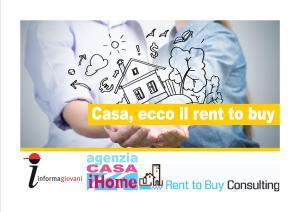 Casa, ecco il Rent to Buy